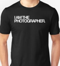 I am the photographer. Unisex T-Shirt