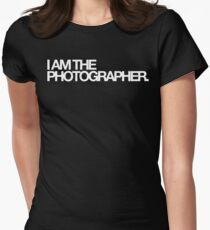 I am the photographer. Women's Fitted T-Shirt