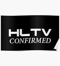 HLTV Confirmed! Poster