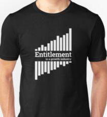 Entitlement - white print Unisex T-Shirt