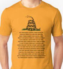 DONT TREAD ON ME BUDDY CHUM PAL COPYPASTA GADSDEN PCM MEMES Slim Fit T-Shirt