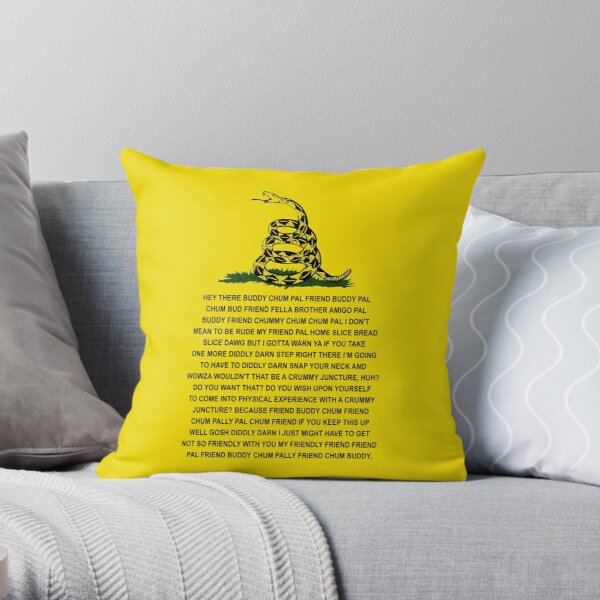 DONT TREAD ON ME BUDDY CHUM PAL COPYPASTA GADSDEN PCM MEMES Throw Pillow