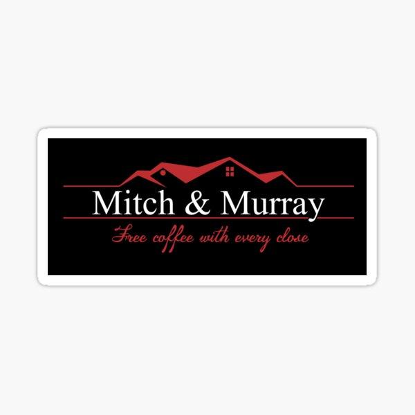 Glengarry Glen Ross - Mitch & Murray Sticker