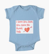 I Gave You Base, You Gave Me Sweet Talk One Piece - Short Sleeve