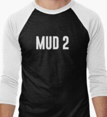 MUD 2 T-Shirt