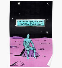 dr manhattan i'm tired Poster