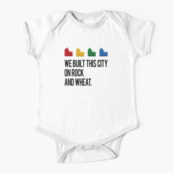WE BUILT THIS CITY ON ROCK AND WHEAT Settlers of Catan Short Sleeve Baby One-Piece