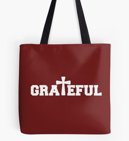Grateful in White Tote Bag