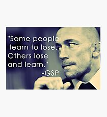 Team GSP Quote Photographic Print