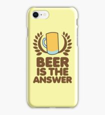 Beer is the ANSWER! with a wreath and BEER JUG iPhone Case/Skin