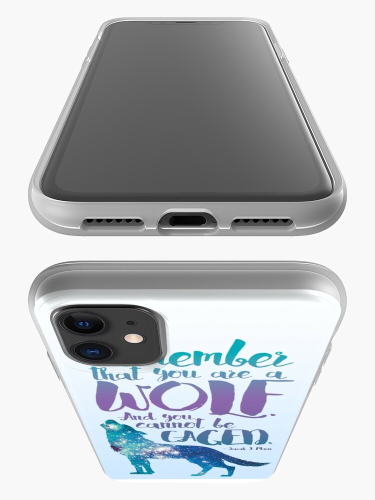 Alternate view of Remember that you are a wolf. And you cannot be caged. ― Sarah J. Maas, A Court of Wings and Ruin  iPhone Case & Cover