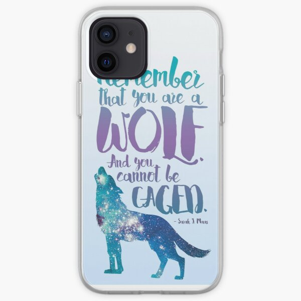 Remember that you are a wolf. And you cannot be caged. ― Sarah J. Maas, A Court of Wings and Ruin  iPhone Soft Case