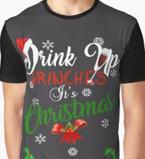 Funny Drink Up Grinches It's Christmas Designs For Wine Lovers Graphic T-Shirt