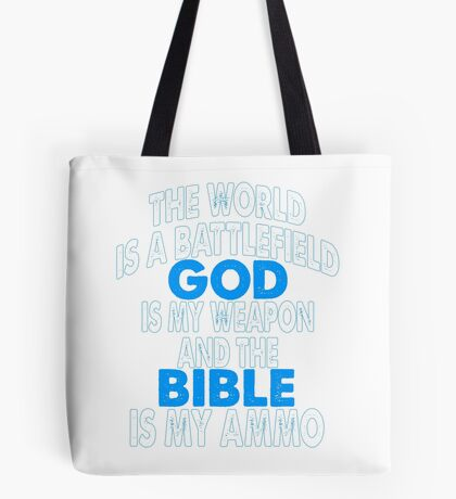 God is my Weapon  Tote Bag