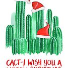 Cact-I Wish You A Merry Christmas by makemerriness