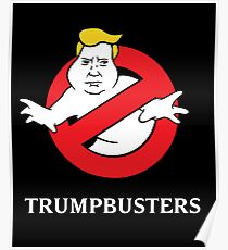 Trump Busters - Donald Trump Ghostbusters Poster