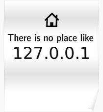 There is no place like  127.0.0.1 Poster