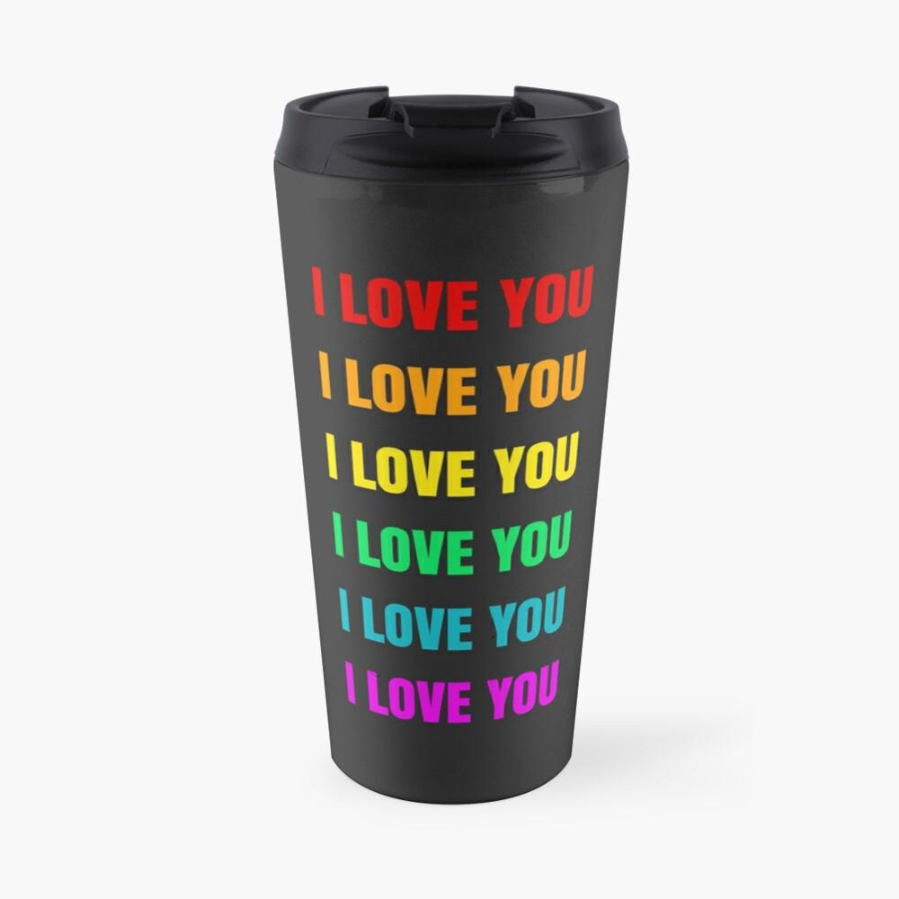 I LOVE YOU 6 rainbow colors Travel Mug