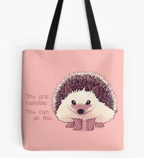 """You Are Capable"" Hedgehog Tote Bag"