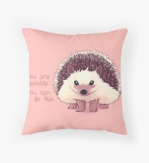 """You Are Capable"" Hedgehog Throw Pillow"