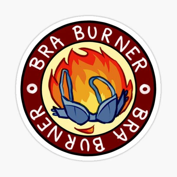 Bra Burner Sticker