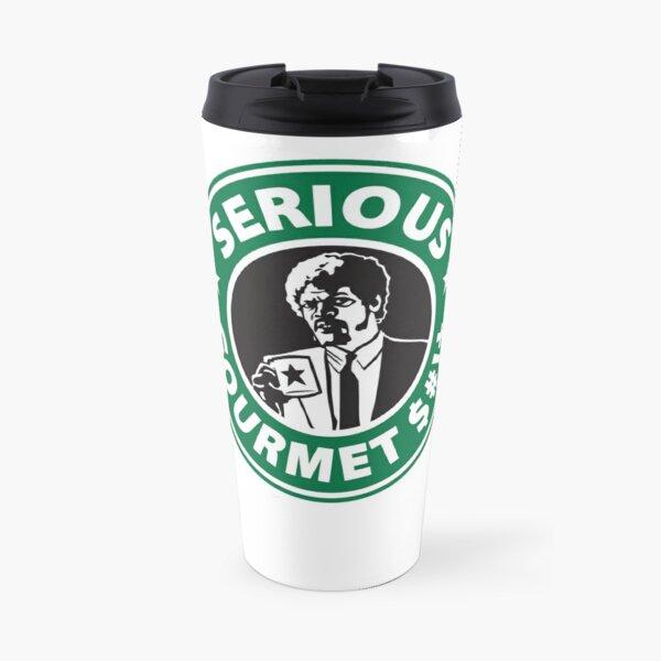 Some Serious Gourmet Coffee (clean) Travel Mug