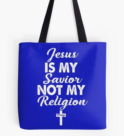 Jesus is my savior  Tote Bag