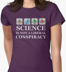 SCIENCE IS NOT A LIBERAL CONSPIRACY Shirt Women's Fitted T-Shirt