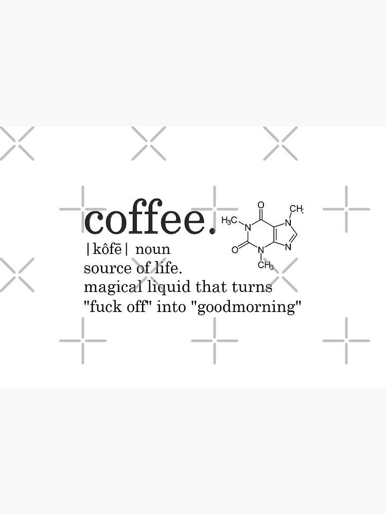 Coffee Definition With Caffeine Chemical Formula Art Board Print By Daphnewolff Redbubble
