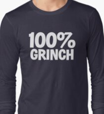 100 percent GRINCH - XMAS INSPIRED PARODY  Long Sleeve T-Shirt