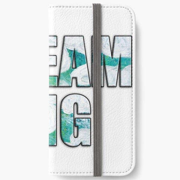 DREAM BIG iPhone Wallet