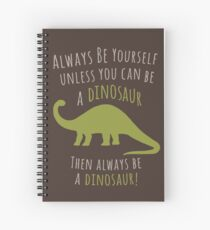 Cuaderno de espiral ¡Sé un dinosaurio!