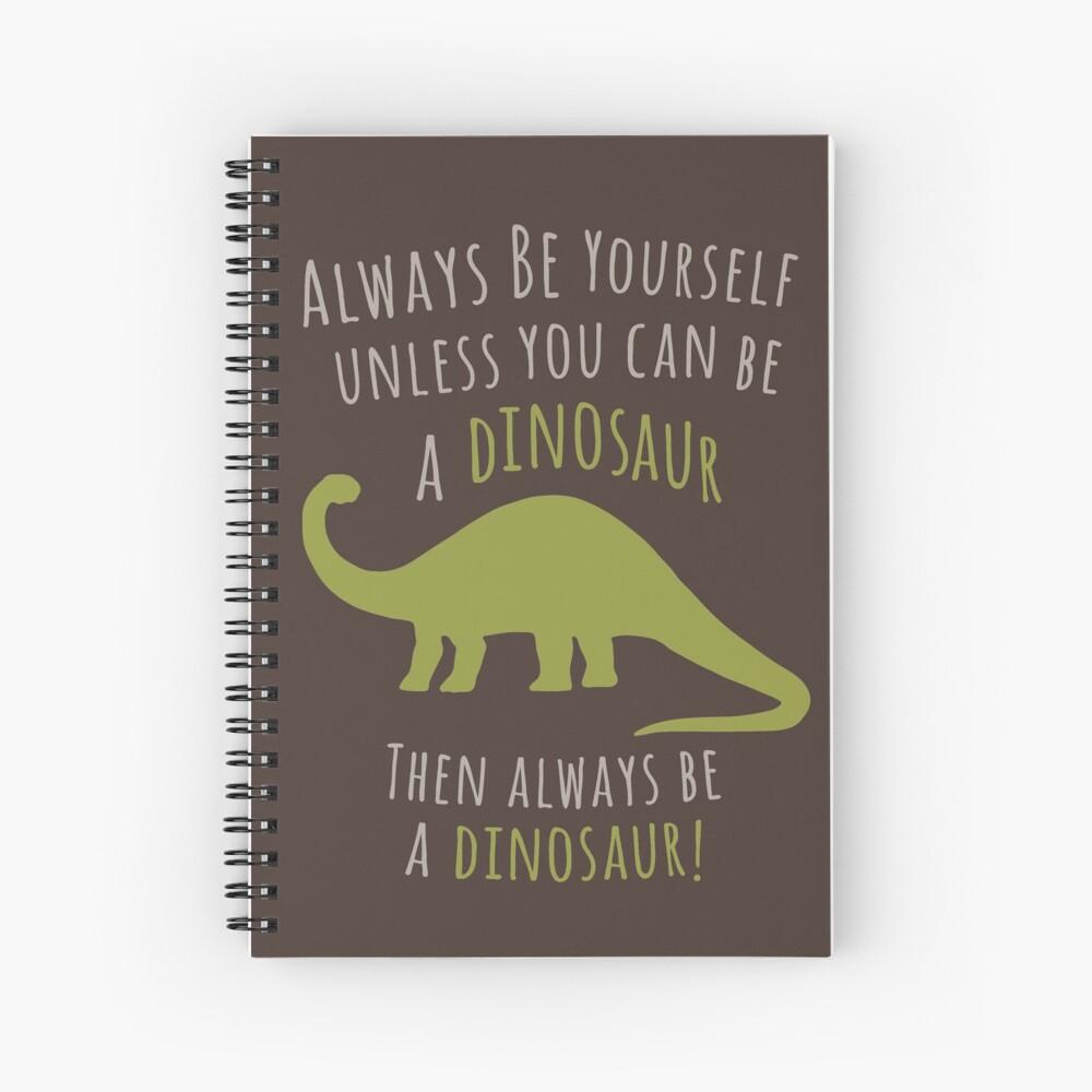 ¡Sé un dinosaurio! Cuaderno de espiral