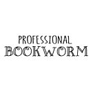 Professional Bookworm - black text by jitterfly