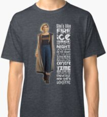 13th Doctor - She's Like Fire & Ice 'Quote' - Doctor Who Inspired  Classic T-Shirt