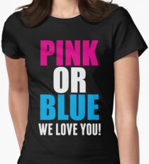 Pink Or Blue We Love You! Maternity T Shirts T-Shirt