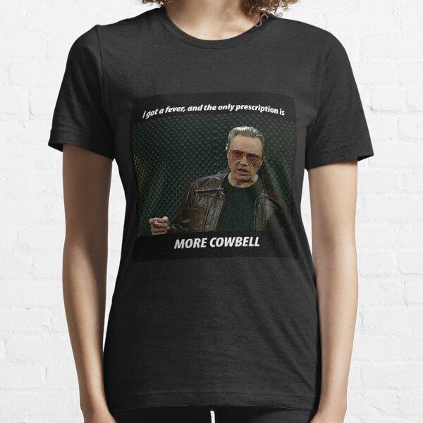 More Cowbell SNL Christopher Walken Shirt Essential T-Shirt