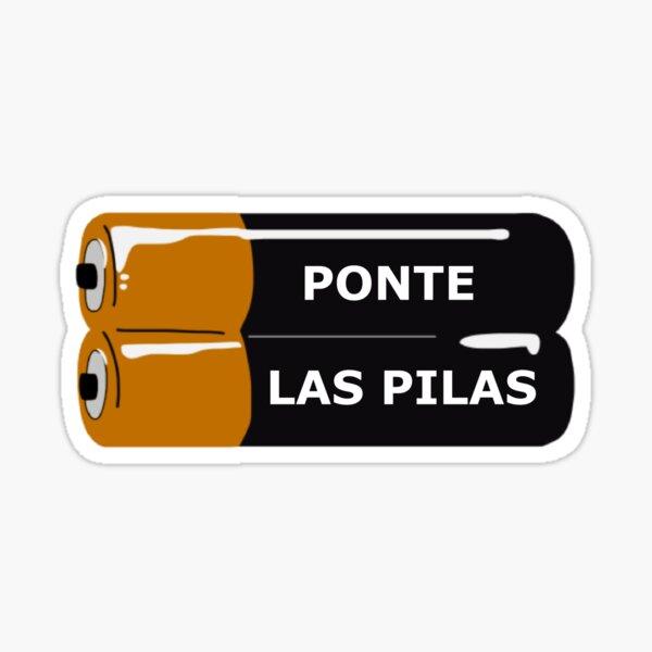 Ponte Las Pilas Pegatina