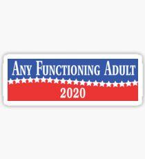 Jeder funktionierende Erwachsene 2020 Sticker