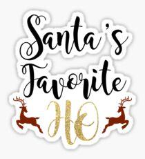 Santa's Favorite Ho Christmas Sticker