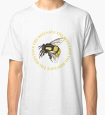 Save the Bees Classic T-Shirt