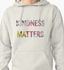 KINDNESS MATTERS Pullover Hoodie