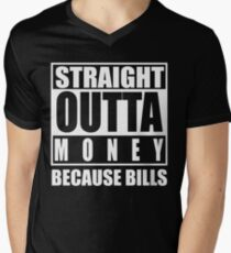 Straight Outta Money Parody Men's V-Neck T-Shirt