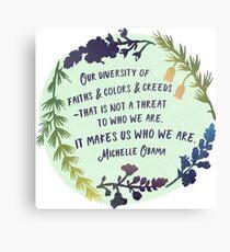 Lienzo Cita Michelle Obama - Nuestra diversidad nos hace quienes somos