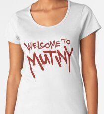 Welcome To Mutiny Women's Premium T-Shirt