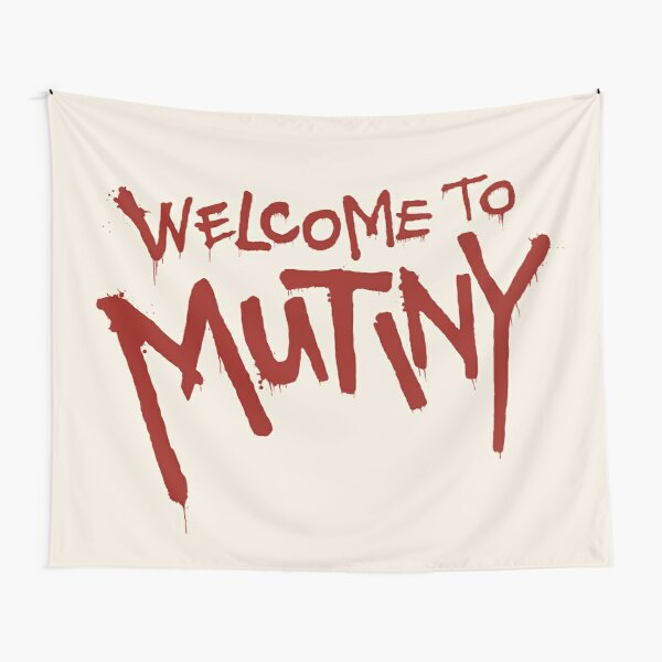 Welcome To Mutiny Tapestry
