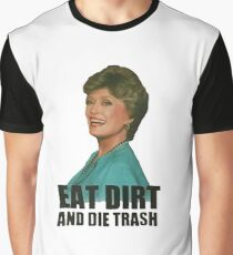 Eat Dirt And Die Trash (V2) Graphic T-Shirt