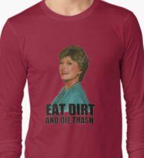 Eat Dirt And Die Trash (V2) T-Shirt