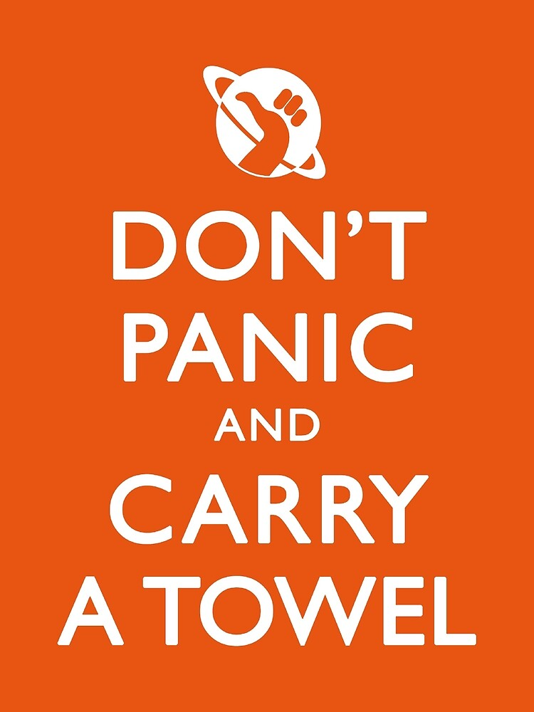 "Don't Panic and Carry a Towel"" Greeting Card by Zorava 