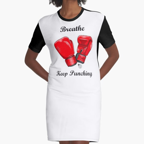Breath and Keep Punching Graphic T-Shirt Dress